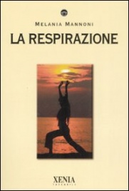 LA RESPIRAZIONE di Melania Mannoni