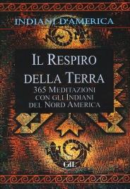 INDIANI D'AMERICA - IL RESPIRO DELLA TERRA