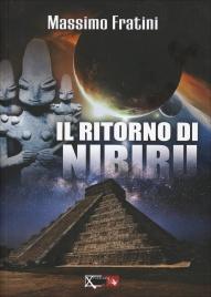 IL RITORNO DI NIBIRU di Fratini Massimo