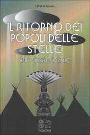 IL RITORNO DEI POPOLI DELLE STELLE di Ardy Sixkiller Clarke