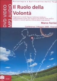 IL RUOLO DELLA VOLONTà - DVD CON CD MP3 Conferenza 3 Maggio 2008 - Firenze di Marco Ferrini