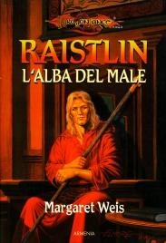 Raistlin - L'Alba del Male