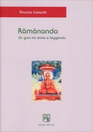 Ramananda - Un Guru tra Storia e Leggenda