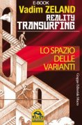 Reality Transurfing - Lo Spazio delle Varianti (eBook)