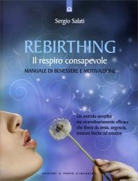 Rebirthing - Il Respiro Consapevole