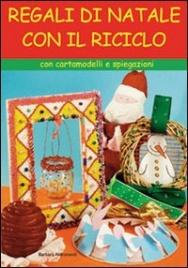 Regali di Natale con il Riciclo