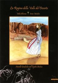 La Regina della Valle del Deserto