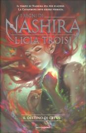 I Regni di Nashira - Il Destino di Cetus