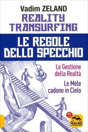 Reality Transurfing - Le Regole...