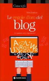 Le Regole d'Oro del Blog