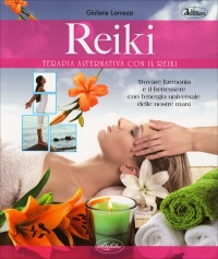 Reiki - Terapia Alternativa con il Reiki