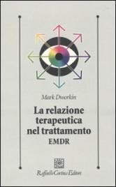 La Relazione Terapeutica nel Trattamento EMDR