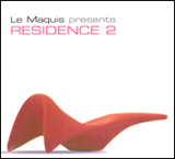 Le Maquis Presents: Residence 2