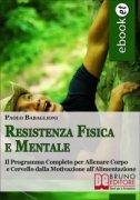 Resistenza Fisica e Mentale (eBook)