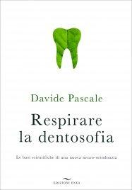 Respirare la Dentosofia
