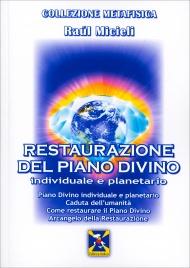 Restaurazione del Piano Divino - Individuale e Planetario