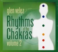 Rhythms of the Chakras - Vol. 2