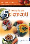 Il Ricettario dei 5 Elementi