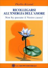 Ricollegarsi all'Energia dell'Amore