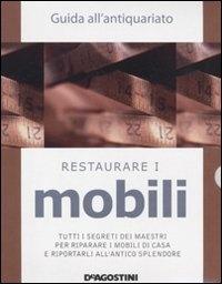 Riconoscere i Mobili - Restaurare i Mobili