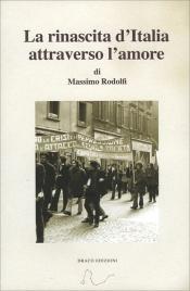La Rinascita d'Italia Attraverso l'Amore