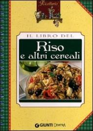 Il Libro del Riso e Altri Cereali