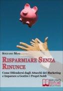 Risparmiare Senza Rinunce (eBook)