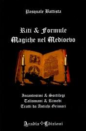 Riti e Formule Magiche nel Medioevo