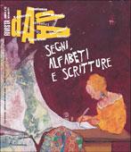 Segni, Alfabeti e Scritture n°22 - Aprile-Giugno 2011