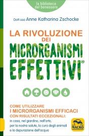 La Rivoluzione dei Microrganismi Effettivi
