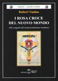 I Rosa Croce del Nuovo Mondo