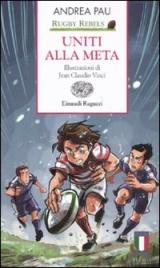 Rugby Rebels: Uniti alla Meta