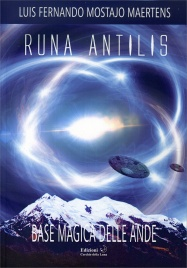 Runa Antilis - Base Magica delle Ande