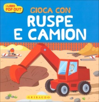 Gioca con Ruspe e Camion