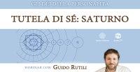 """Diretta streaming """"Tutela di sé: Saturno"""" con Guido Rutili – Martedì 25 maggio 2021"""