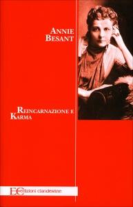 REINCARNAZIONE E KARMA di Annie Besant