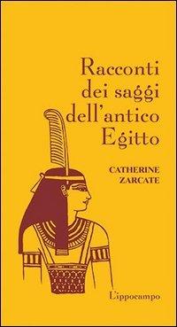 Racconti dei Saggi dell'Antico Egitto