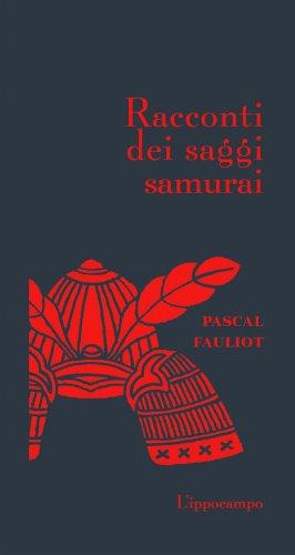 Racconti dei Saggi Samurai