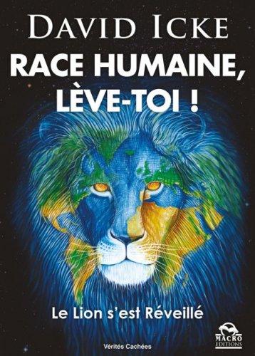 Race Humaine, Lève-Toi!