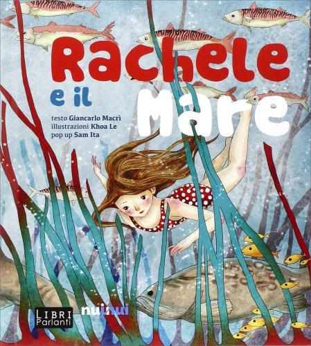 Rachele e il Mare - Libro Sonoro e Pop-Up
