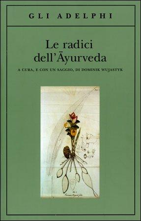 Le Radici dell'Ayurveda