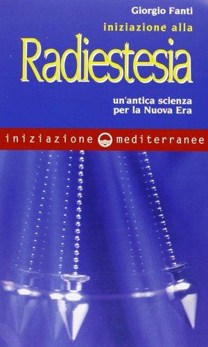 Iniziazione alla Radiestesia