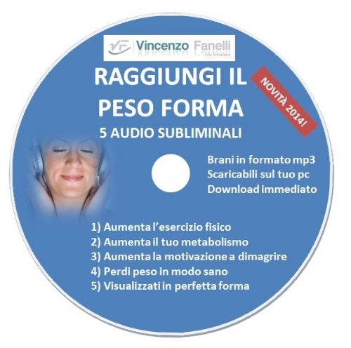 Raggiungi il Peso Forma (Audiocorso Mp3)
