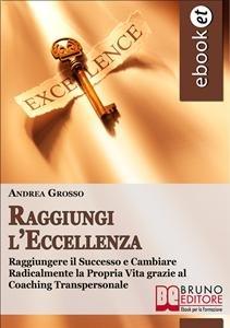Raggiungi l'Eccellenza (eBook)