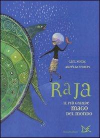 Raja il più Grande Mago del Mondo