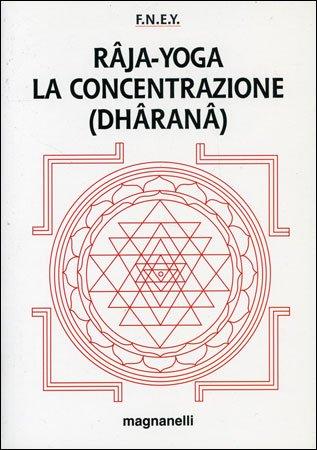 Raja-Yoga: la Concentrazione