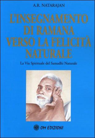 L'Insegnamento di Ramana Verso la Felicità Naturale