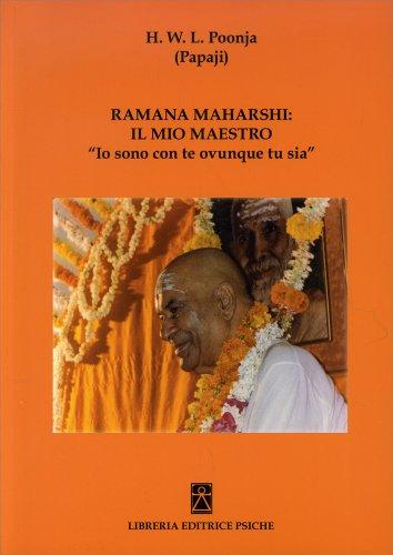 Ramana Maharshi: il Mio Maestro