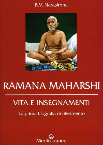 Ramana Maharshi - Vita e Insegnamenti