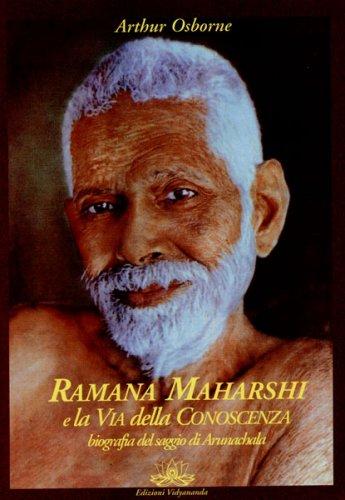 Ramana Maharshi e la Via della Conoscenza